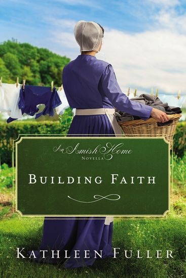 Building Faith - An Amish Home Novella - cover