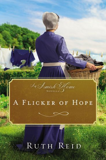 A Flicker of Hope - An Amish Home Novella - cover
