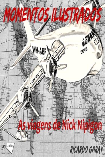 Momentos Ilustrados - viagens de Nick Nipigon - cover