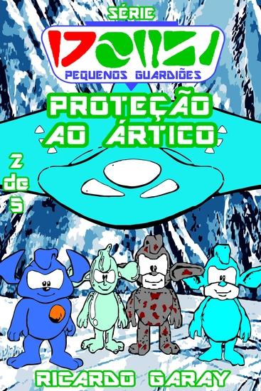 Serie Pequenos Guardiões - Proteção ao Ártico - cover