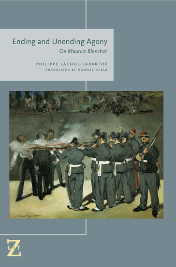 Ending and Unending Agony - On Maurice Blanchot - cover