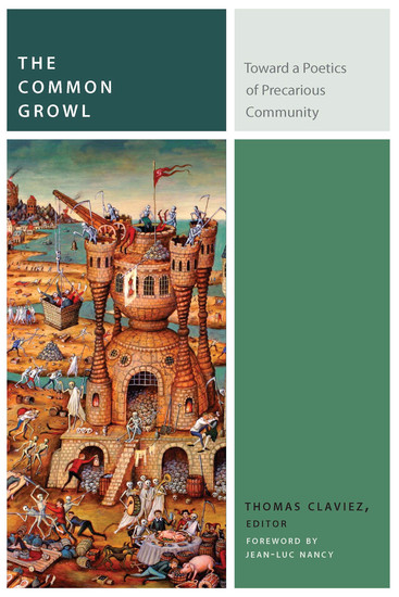 The Common Growl - Toward a Poetics of Precarious Community - cover