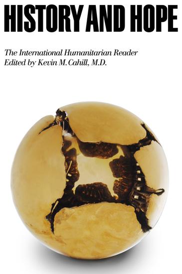 History and Hope - The International Humanitarian Reader - cover