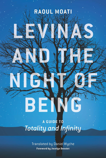 Levinas and the Night of Being - A Guide to Totality and Infinity - cover