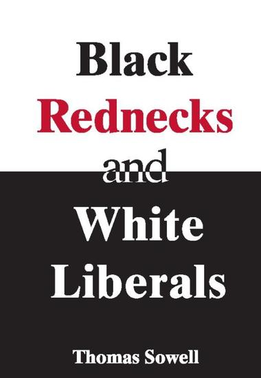 Black Rednecks & White Liberals - Hope Mercy Justice and Autonomy in the American Health Care System - cover