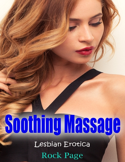 Soothing Massage: Lesbian Erotica - cover