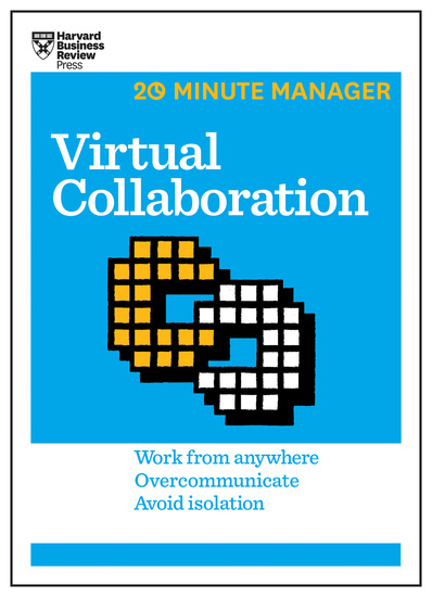 Virtual Collaboration (HBR 20-Minute Manager Series) - cover