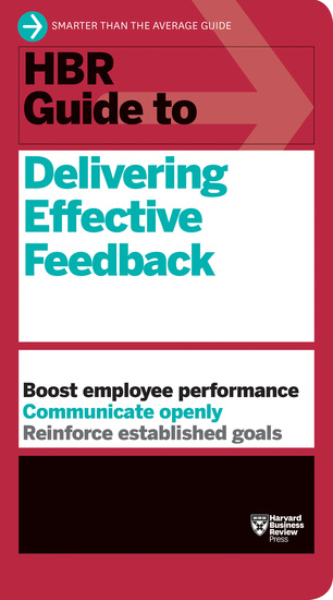 HBR Guide to Delivering Effective Feedback (HBR Guide Series) - cover