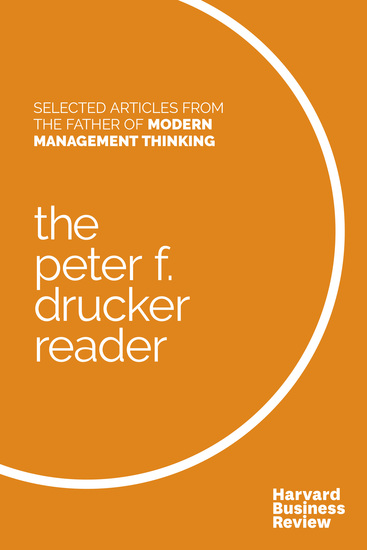 The Peter F Drucker Reader - Selected Articles from the Father of Modern Management Thinking - cover