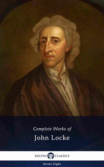 Delphi Complete Works of John Locke (Illustrated) - cover