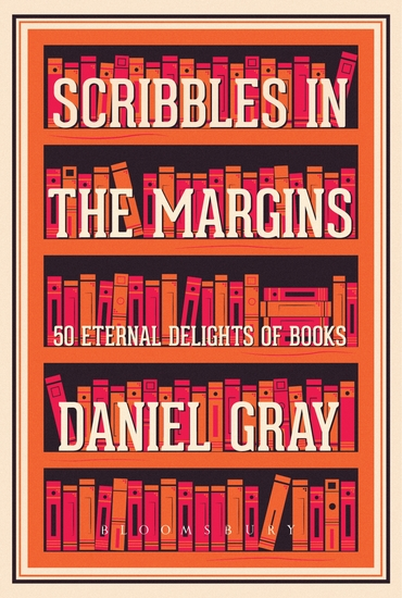 Scribbles in the Margins - 50 Eternal Delights of Books SHORTLISTED FOR THE BOOKS ARE MY BAG READERS AWARDS! - cover