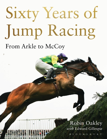 Sixty Years of Jump Racing - From Arkle to McCoy - cover