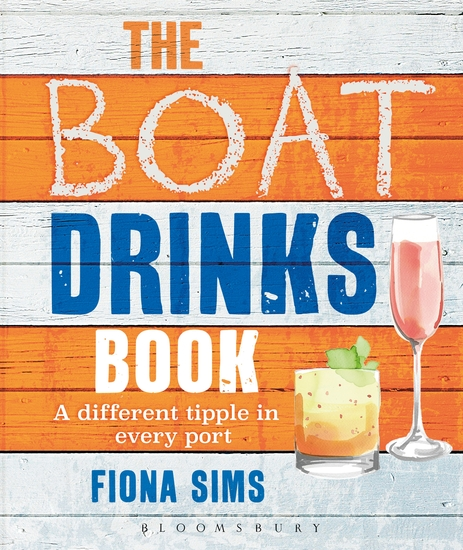The Boat Drinks Book - A Different Tipple in Every Port - cover