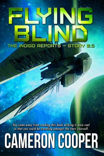 Flying Blind - The Indigo Reports #05 - cover