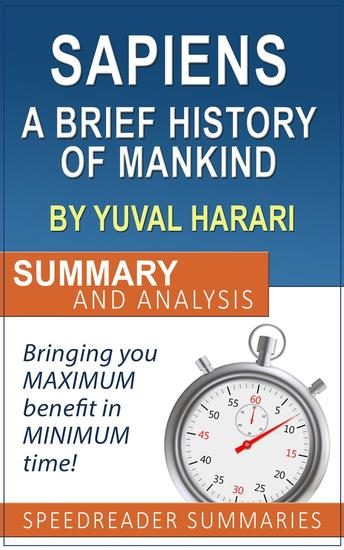 Sapiens: A Brief History of Mankind by Yuval Noah Harari: Summary and Analysis - cover