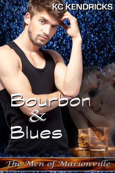Bourbon and Blues - The Men of Marionville #11 - cover