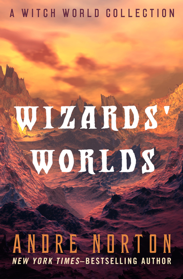 Wizards' Worlds - A Witch World Collection - cover