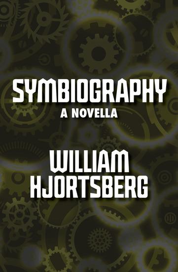 Symbiography - A Novella - cover