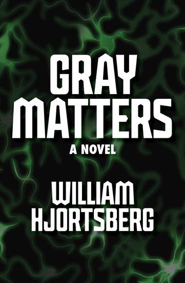 Gray Matters - A Novel - cover