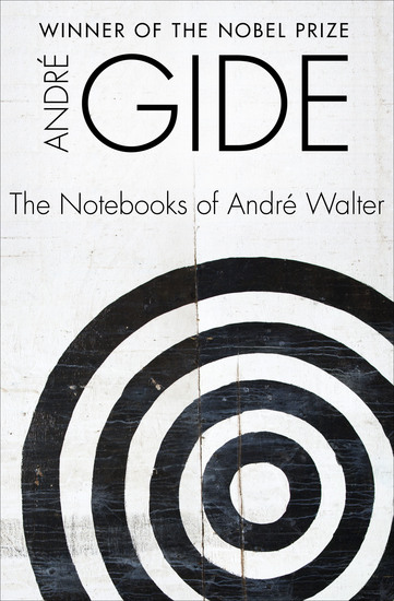The Notebooks of André Walter - cover