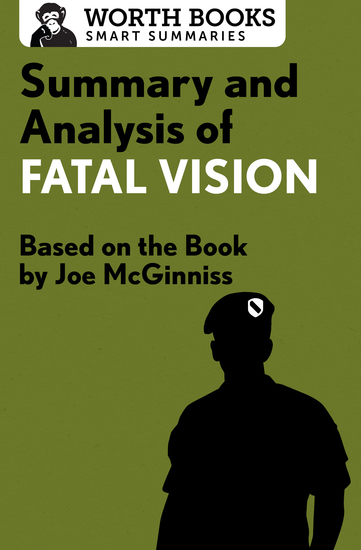 Summary and Analysis of Fatal Vision - Based on the Book by Joe McGinniss - cover