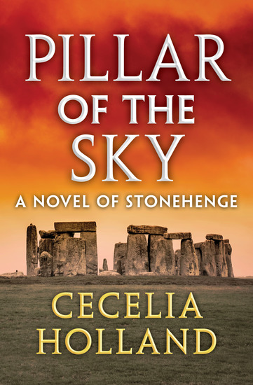 Pillar of the Sky - A Novel of Stonehenge - cover