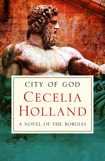 City of God - A Novel of the Borgias - cover