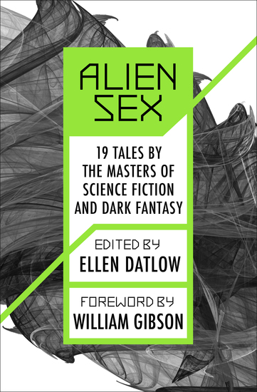 Alien Sex - 19 Tales by the Masters of Science Fiction and Dark Fantasy - cover