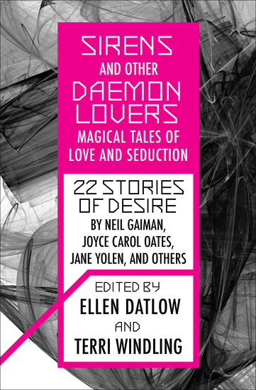 Sirens and Other Daemon Lovers - Magical Tales of Love and Seduction - cover