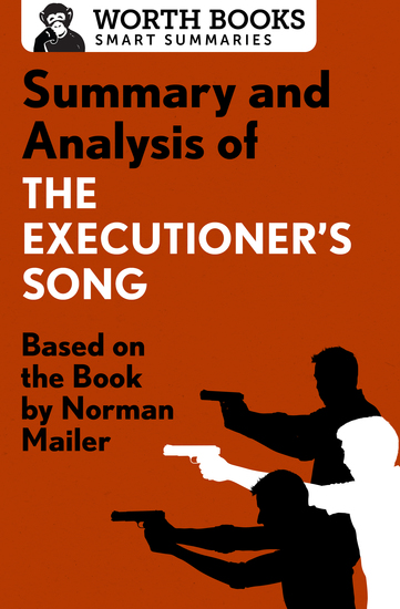 Summary and Analysis of The Executioner's Song - Based on the Book by Norman Mailer - cover
