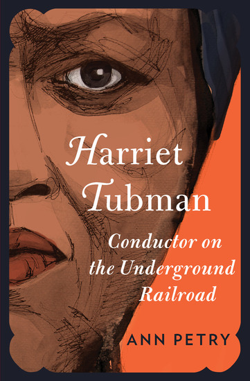 the life of an abolitionist in the book harriet tubman conductor on the underground railroad by ann  This biography of the famed underground railroad abolitionist is a and choosing a life of book, harriet tubman: conductor on the.
