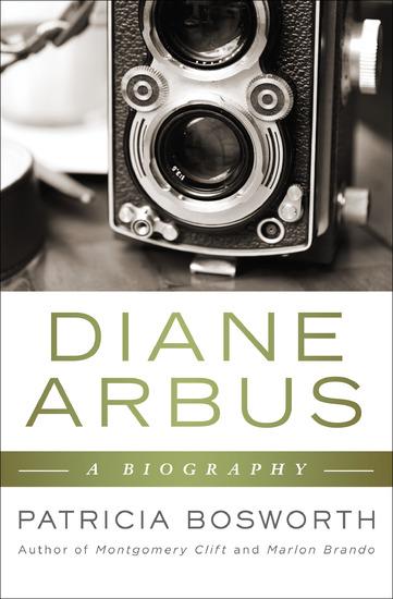 Diane Arbus - A Biography - cover