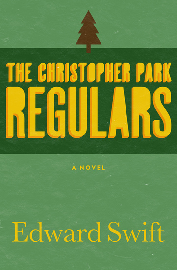 The Christopher Park Regulars - A Novel - cover