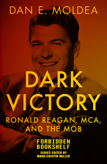 Welcome to paradise now go to hell a true story of violence dark victory ronald reagan mca and the mob cover fandeluxe PDF