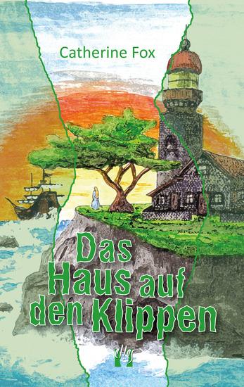 Das Haus auf den Klippen - Liebesroman - cover