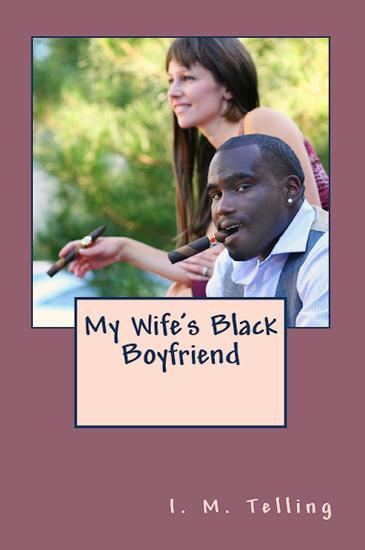 My Wife's Black Boyfriend - cover