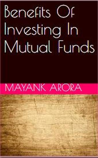 Benefits Of Investing In Mutual Funds - cover