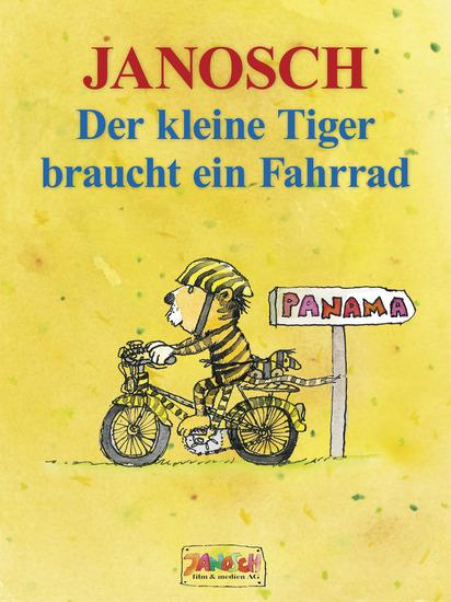 Der kleine Tiger braucht ein Fahrrad - Die Geschichte wie der kleine Tiger Rad fahren lernt - cover