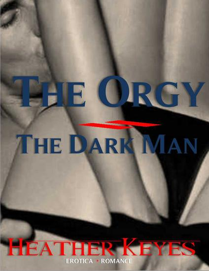 The Orgy - The Dark Man - cover