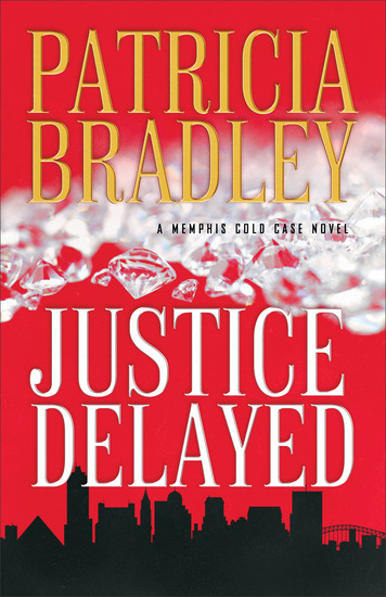 Justice Delayed (A Memphis Cold Case Novel Book #1) - cover