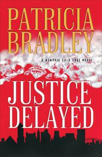 Justice Delayed (A Memphis Cold Case Novel Book #1)