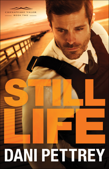 Still Life (Chesapeake Valor Book #2) - cover