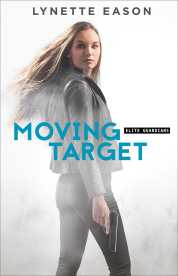 Moving Target (Elite Guardians Book #3) - cover