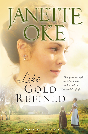 Like Gold Refined (Prairie Legacy Book #4) - cover
