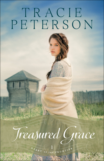 Treasured Grace (Heart of the Frontier Book #1) - cover