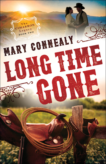 Long Time Gone (The Cimarron Legacy Book #2) - cover