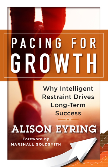 Pacing for Growth - Why Intelligent Restraint Drives Long-term Success - cover