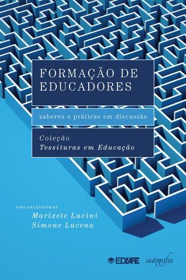 Formação de Educadores - saberes e práticas em discussão - cover