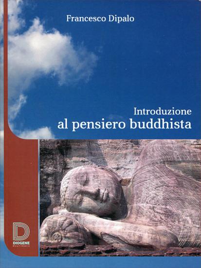 Introduzione Al Pensiero Buddhista - Il Buddhismo come filosofia - cover