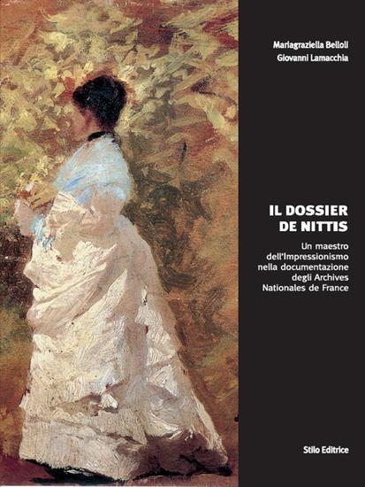 Il dossier De Nittis - Un maestro dell'Impressionismo nella documentazione degli Archives Nationales de France - cover